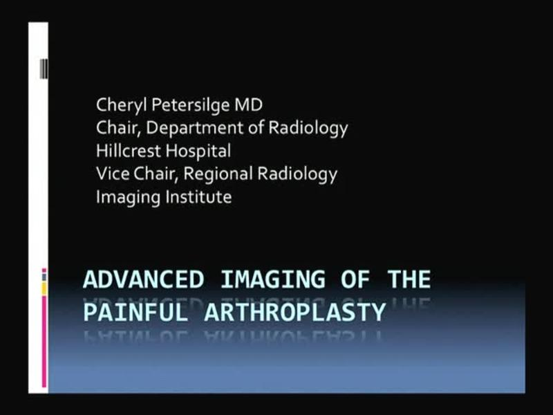 Advanced Imaging of the Painful Arthroplasty