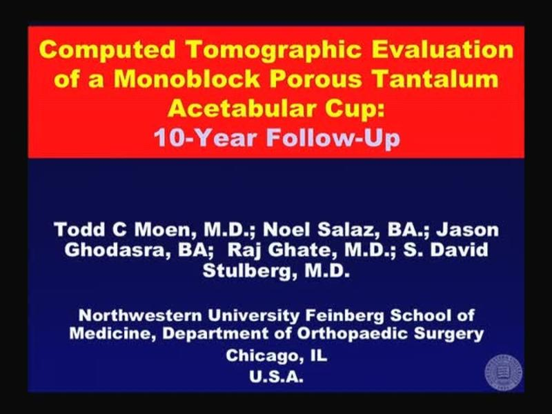 Computed Tomographic Evaluation of a Monoblock Porous Tantal