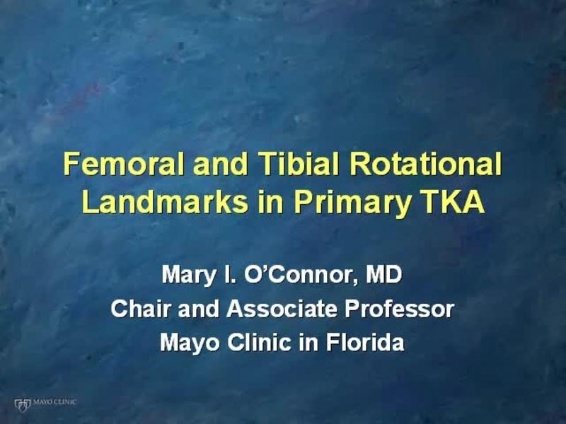 Femoral and Tibial Rotational Landmarks in Primary TKA
