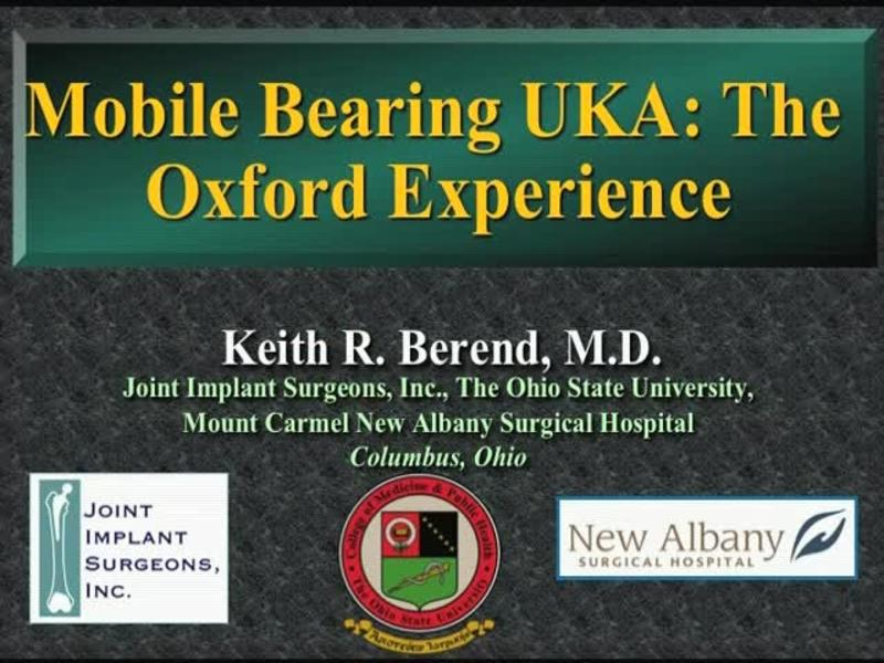 Mobile Bearing UKA - The Oxford Experience