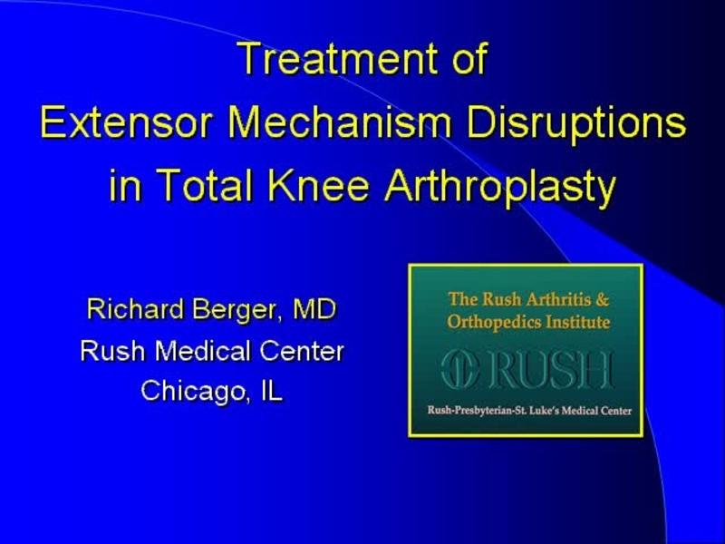 Treatment for Rupture of the Extensor Mechanism in TKA