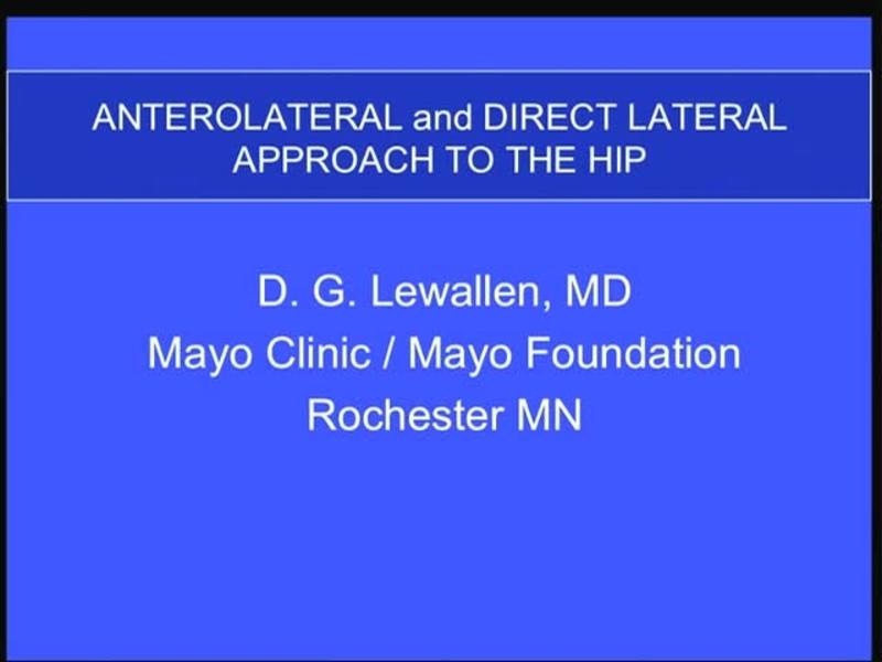 Anterolateral and Direct Lateral Approach to the Hip
