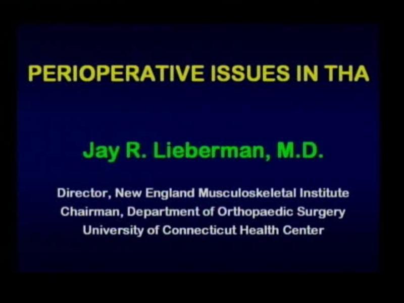 Primary THA Perioperative Issues - Case Presentations and Di