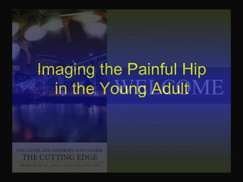 Imaging the Painful Hip in the Young Adult