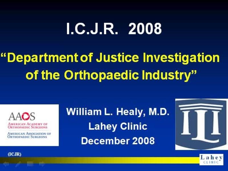 Department of Justice Investigation of the Orthopaedic Indus