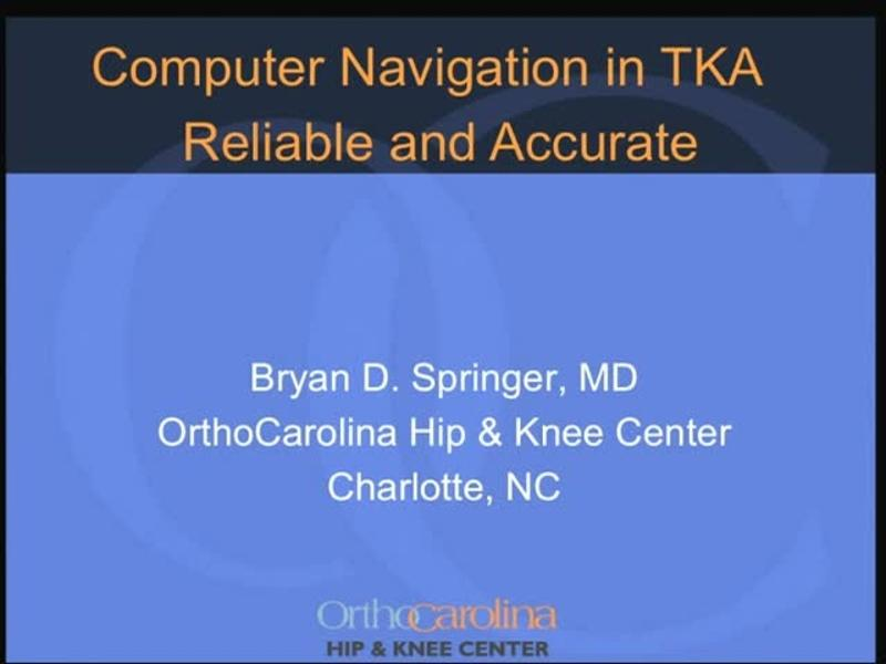 Computer Navigation in TKA - Reliable and Accurate