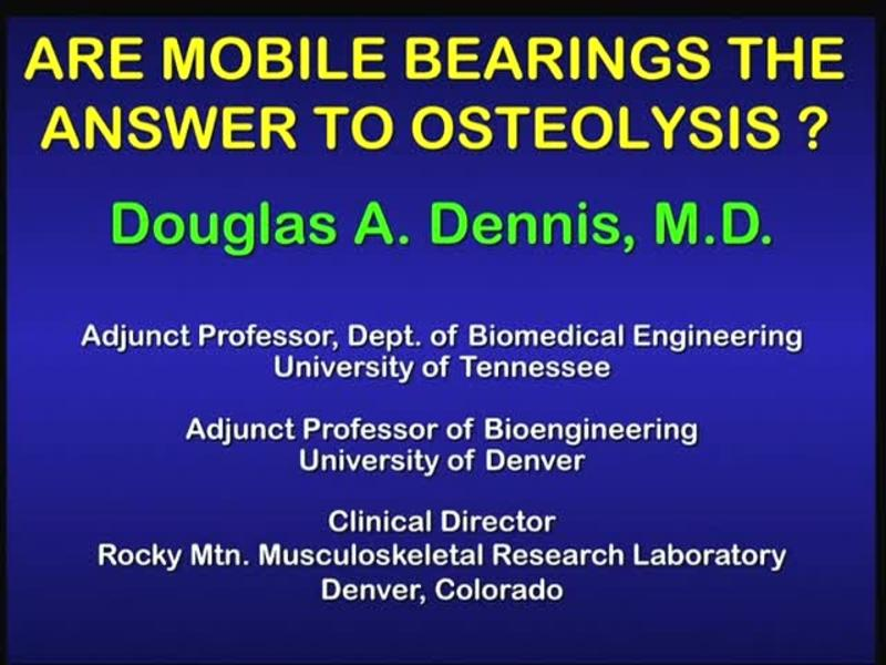 Are Mobile Bearings the Answer to Osteolysis