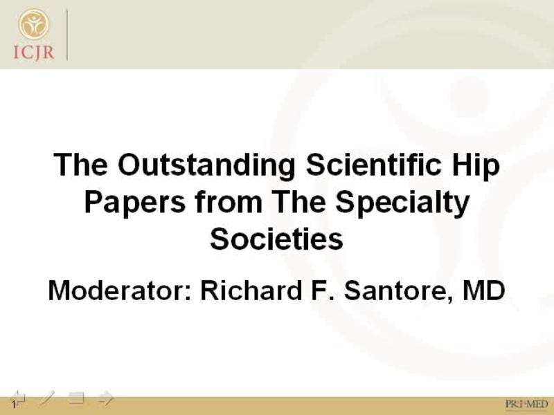 Outstanding Scientific Hip Papers - Discussion