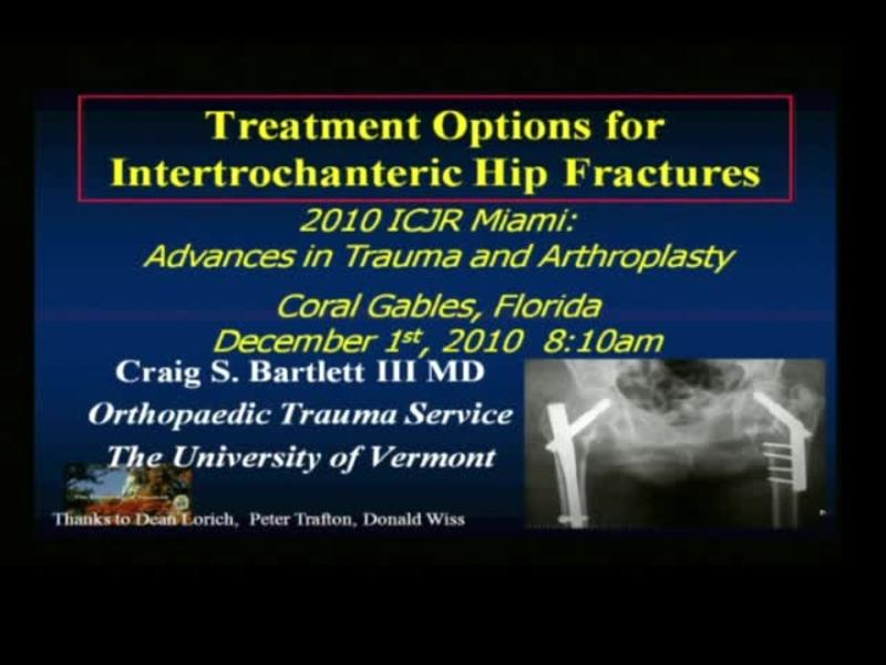 Treatment Options for Intertrochanteric Hip Fractures