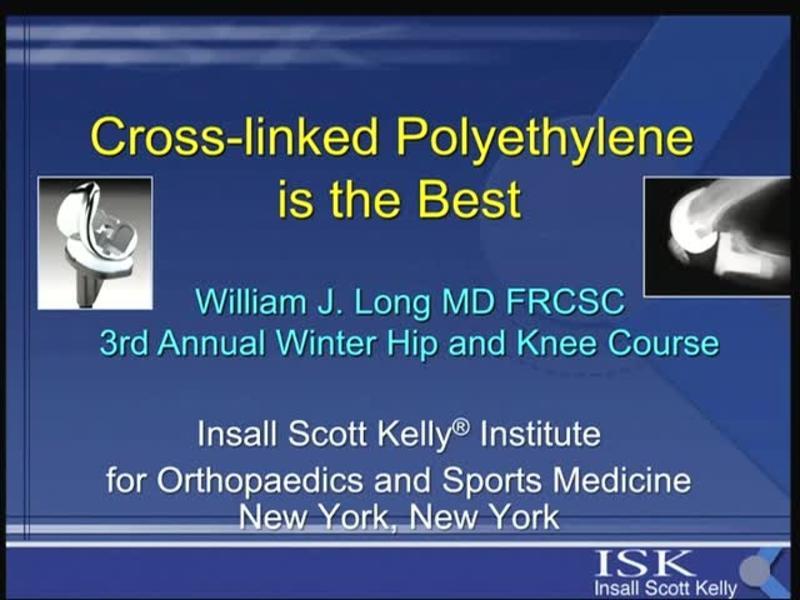 Cross-Linked Polyethylene is the Best