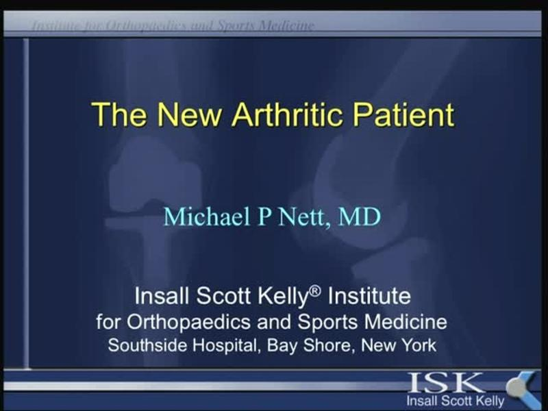 The New Arthritic Patient