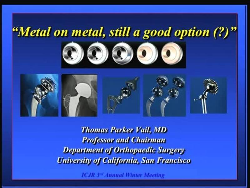 Metal on Metal, Still a Good Option