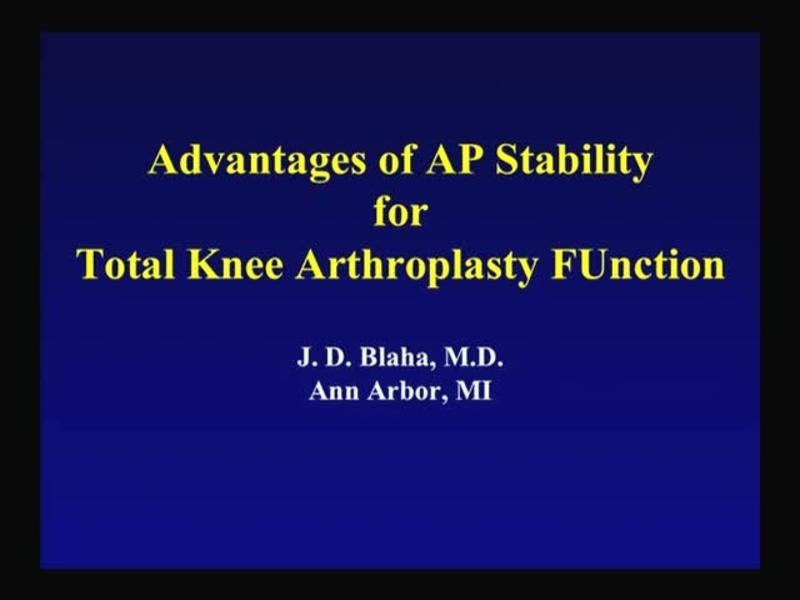 Advantages of AP Stability for Total Knee Arthroplasty Funct