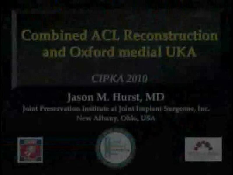 Combined ACL Reconstruction and Oxford medial UKA