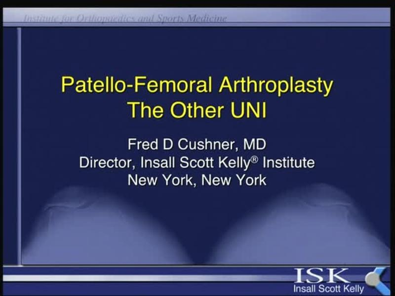 Patello-Femoral Arthroplasty - The Other UNI