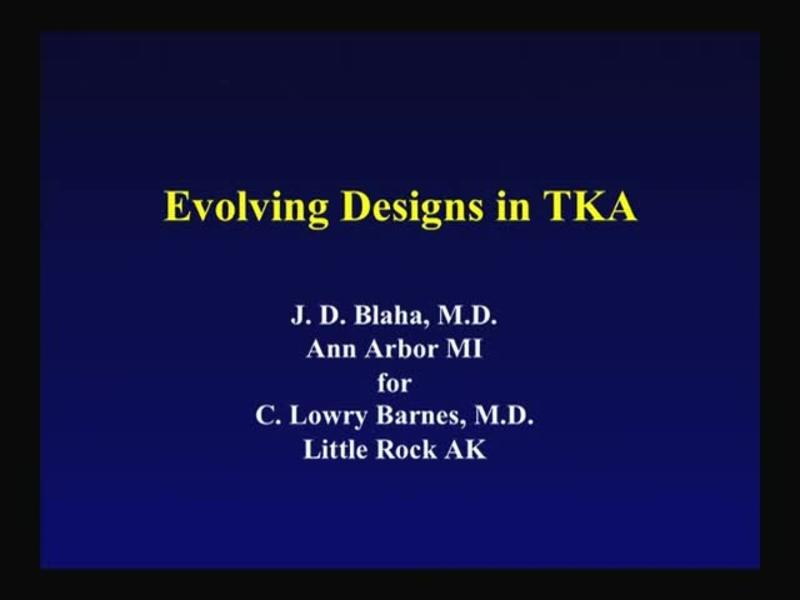 Evolving Designs in TKA