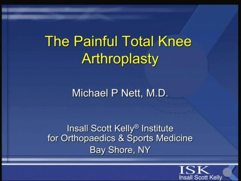 The Painful Total Knee Arthroplasty