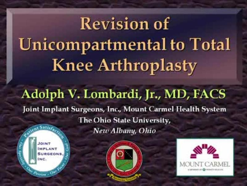 Revision of Unicompartmental to Total Knee Arthroplasty