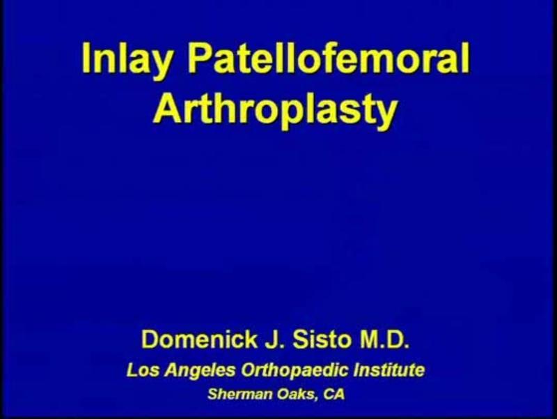 Inlay Patellofemoral Arthroplasty