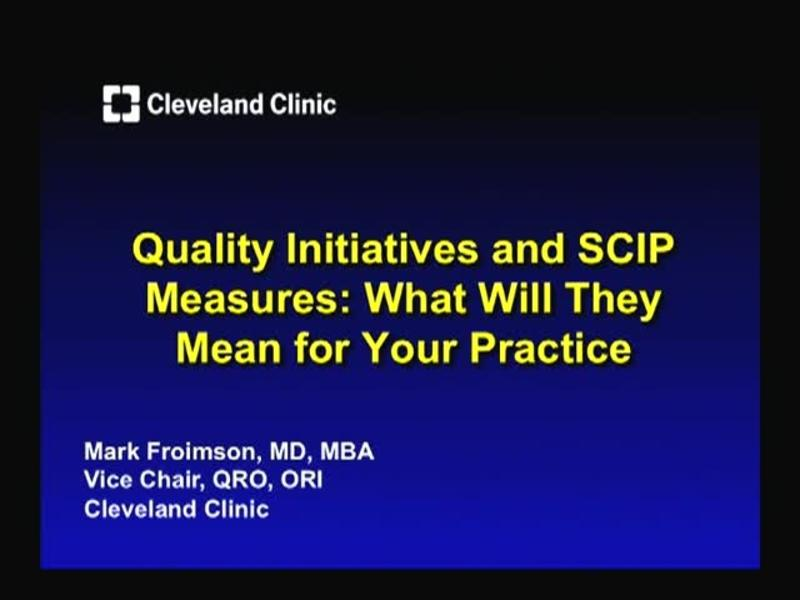 Quality Initiatives and SCIP Measures - What Will They Mean